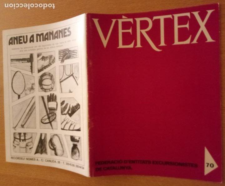 VÈRTEX Nº 70 - FEDERACIÓ ENTITATS EXCURSIONISTES CATALUNYA - 1979 (Coleccionismo Deportivo - Revistas y Periódicos - otros Deportes)