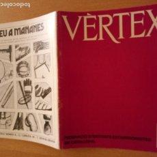 Coleccionismo deportivo: VÈRTEX Nº 70 - FEDERACIÓ ENTITATS EXCURSIONISTES CATALUNYA - 1979. Lote 237439620
