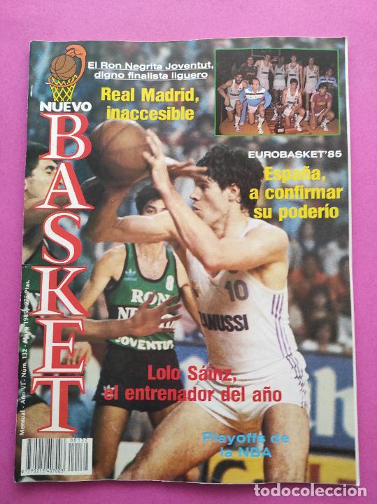 Coleccionismo deportivo: REVISTA NUEVO BASKET Nº 132 1985 EUROBASKET 85 - LOLO SAINZ - POSTER REAL MADRID CAMPEON LIGA - Foto 2 - 237487155