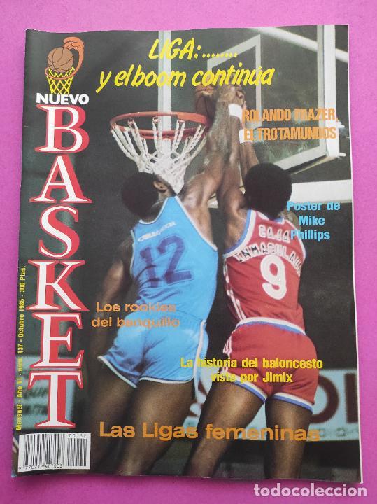 REVISTA NUEVO BASKET Nº 137 1985 POSTER MIKE PHILLIPS JUVER ESPAÑOL - ROLANDO FRAZER - MIKE D'ANTONI (Coleccionismo Deportivo - Revistas y Periódicos - otros Deportes)