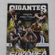 Coleccionismo deportivo: REVISTA GIGANTES DEL BASKET. EDICIÓN ÚNICA FINAL FOUR BASKETBALL CHAMPIONS LEAGUE TENERIFE MAYO 2017. Lote 90751830