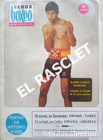 ANTIGÜA REVISTA BOXEO - FEBOX - Nº 200 - MAYO 1974 (Coleccionismo Deportivo - Revistas y Periódicos - otros Deportes)
