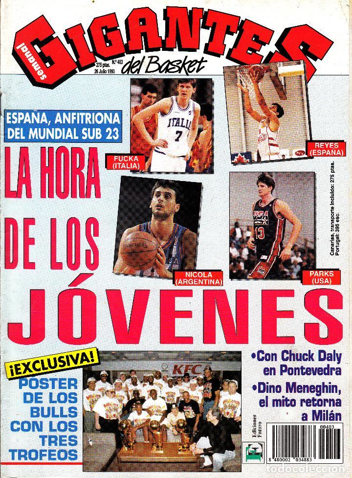 REVISTA GIGANTES DEL BASKET NUMERO 403 MUNDIAL SUB23, LA HORA DE LOS JÓVENES (Coleccionismo Deportivo - Revistas y Periódicos - otros Deportes)