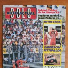 Coleccionismo deportivo: REVISTA SOLO AUTO ACTUAL NÚM. 21 AÑO 1988 - EMERSON FITTIPALDI DEBUT COPA CITROËN AX AUTOMOVILISMO. Lote 244162700