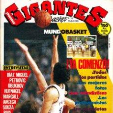 Coleccionismo deportivo: REVISTA GIGANTES DEL BASKET NUMERO 36 MUNDOBASKET ¡YA COMENZÓ!. Lote 245619355