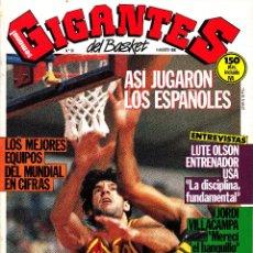 Colecionismo desportivo: REVISTA GIGANTES DEL BASKET NUMERO 39 MUNDOBASKET: ASÍ JUGARON LOS ESPAÑOLES. Lote 245647880