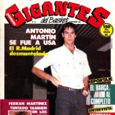 Coleccionismo deportivo: REVISTA GIGANTES DEL BASKET NUMERO 44 ANTONIO MARTÍN SE FUE A USA. Lote 245734015