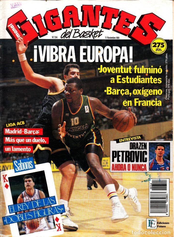 REVISTA GIGANTES DEL BASKET NUMERO 314 VIBRA EUROPA (Coleccionismo Deportivo - Revistas y Periódicos - otros Deportes)