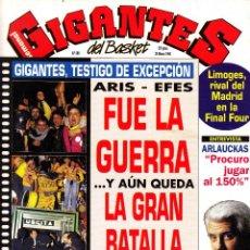 Coleccionismo deportivo: REVISTA GIGANTES DEL BASKET NUMERO 386 ARIS-EFES, FUE LA GUERRA. Lote 249597045