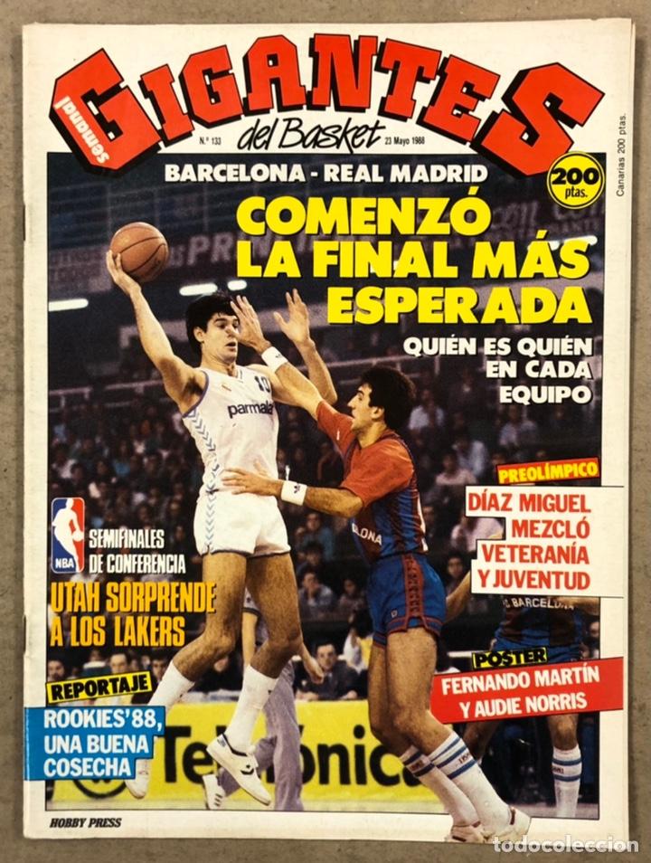 GIGANTES DEL BASKET N° 133 (1988). POSTER FERNANDO MARTÍN Y AUDIE NORRIS, FINAL MADRID VS BARÇA, NBA (Coleccionismo Deportivo - Revistas y Periódicos - otros Deportes)
