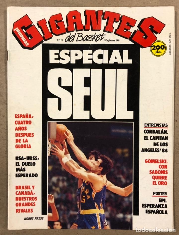 GIGANTES DEL BASKET N°150 (1988). ESPECIAL SEÚL, POSTER DE EPI, CORBALÁN,... (Coleccionismo Deportivo - Revistas y Periódicos - otros Deportes)