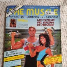 Coleccionismo deportivo: CULTURISMO - THE MUSCLE Nº 46 ARNOLD SCHWARZENEGGER - REVISTA DE NUTRICIÓN -ED. RAFAEL SANTONJA. Lote 296001908