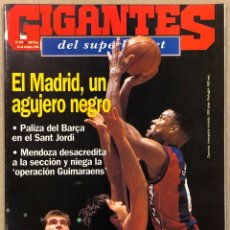 Coleccionismo deportivo: GIGANTES DEL BASKET N° 469 (1994). BARÇA VS REAL MADRID, JOVENTUT VS WARRIORS, MENDOZA REAL MADRID,.. Lote 262917430