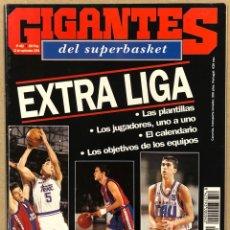 Coleccionismo deportivo: GIGANTES DEL BASKET N° 462 (1994). EXTRA LIGA, NBA BANQUILLOS AL COMPLETO,.... Lote 262917790