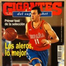 Coleccionismo deportivo: GIGANTES DEL BASKET N° 455 (1994). SELECCIÓN ESPAÑOLA, REPORTAJE COLOMBIA '82 ESPAÑA GANA A USA,. Lote 262918520