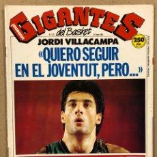 Coleccionismo deportivo: GIGANTES DEL BASKET N° 272 (1991). POSTER GEORGE JOHNSON Y BOB MCCANN, JORDI VILLACAMPA, GUERRA IRAK. Lote 262930920