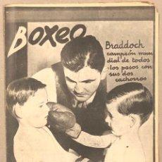 Coleccionismo deportivo: REVISTA BOXEO N° 563 (1936). BRADDOCK CAMPEÓN MUNDIAL, FILLO ECHEVERRÍA, GIRONÉS, PAULINO UZCUDUN,... Lote 263044940