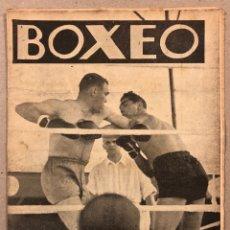 Coleccionismo deportivo: REVISTA BOXEO N° 537 (1935). PAULINO UZCUDUN, JOE LOUIS, LUIS LOGAN, MINGUELL II, ECHEVERRÍA, ARA,... Lote 263063575