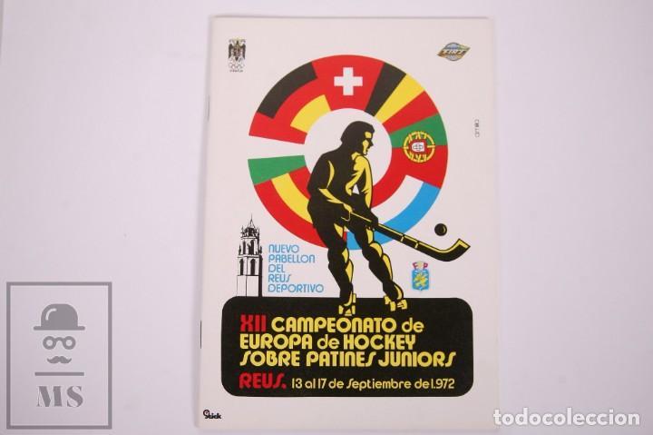PROGRAMA/ REVISTA XII CAMPEONATO DE EUROPA DE HOCKEY SOBRE PATINES JUNIOR - REUS, 1972 - FEP (Coleccionismo Deportivo - Revistas y Periódicos - otros Deportes)