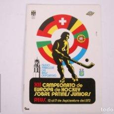 Coleccionismo deportivo: PROGRAMA/ REVISTA XII CAMPEONATO DE EUROPA DE HOCKEY SOBRE PATINES JUNIOR - REUS, 1972 - FEP. Lote 263667735