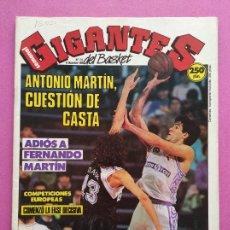 Coleccionismo deportivo: REVISTA GIGANTES DEL BASKET Nº 215 1989 ADIOS FERNANDO MARTIN - POSTER REAL MADRID - CHICHO SIBILIO. Lote 263686780