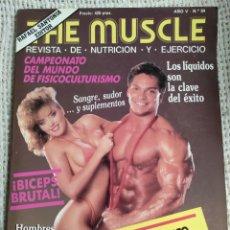 Coleccionismo deportivo: CULTURISMO - THE MUSCLE Nº 54 - REVISTA DE NUTRICIÓN Y EJERCICIO -ED. RAFAEL SANTONJA. Lote 296001928