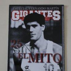 Coleccionismo deportivo: REVISTA GIGANTES DEL BASKET. ESPECIAL 25 ANIVERSARIO FERNANDO MARTÍN. BALONCESTO REAL MADRID. (2014). Lote 254396660