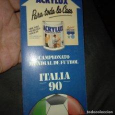 Coleccionismo deportivo: CAMPEONATO MUNDIAL FÚTBOL ITALIA 90 CALENDARIO JUEGO ACRILUX PINTURAS. Lote 266173478