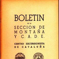 Coleccionismo deportivo: BOLETIN Nº 7 DE LA SECCION DE MONTAÑA Y C.A.D.E. SEPTIEMBRE 1949. Lote 269414898