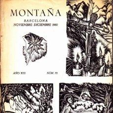 Coleccionismo deportivo: BOLETIN Nº 70 DE LA SECCION DE MONTAÑA Y C.A.D.E. NOVIEMBRE-DICIEMBRE 1960. Lote 269418118