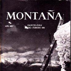 Coleccionismo deportivo: BOLETIN Nº 71 DE LA SECCION DE MONTAÑA Y C.A.D.E. ENERO-FEBRERO 1961. Lote 269418288