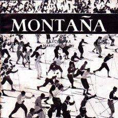Coleccionismo deportivo: BOLETIN Nº 72 DE LA SECCION DE MONTAÑA Y C.A.D.E. MARZO-ABRIL 1961. Lote 269418388