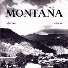 Coleccionismo deportivo: BOLETIN Nº 99 DE LA SECCION DE MONTAÑA Y C.A.D.E. SEPTIEMBRE-OCTUBRE1965. Lote 269419108
