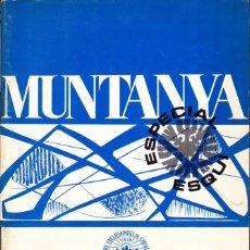 Coleccionismo deportivo: BOLETIN Nº 658 DE LA SECCION DE MONTAÑA Y C.A.D.E. DECEMBRE 1971 ESPECIAL SKI. Lote 269420073