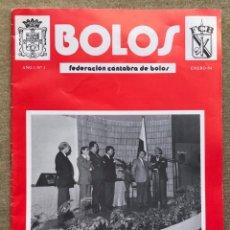 Coleccionismo deportivo: REVISTA BOLOS (N° 1 - ENERO 1984) - FEDERACIÓN CÁNTABRA DE BOLOS - SANTANDER - CANTABRIA. Lote 270109168