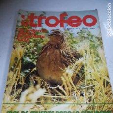 Coleccionismo deportivo: REVISTA DEPORTIVA. TROFEO. Nº 62. JULIO 1975. LA CODORNIZ, ALBUFERA. VER ÍNDICE. Lote 271558543
