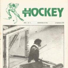 Collezionismo sportivo: SEMANARIO TODO HOCKEY AÑO 1 Nº 2 SEPT 1979 HOCKEY SOBRE PATINES REUS DEPORTIVO BARÇA PLOMS SETMENAT. Lote 275655818
