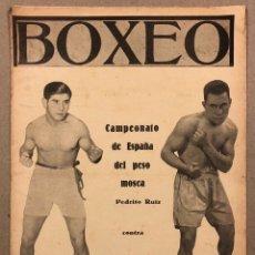 Coleccionismo deportivo: REVISTA BOXEO N° 528 (1935). PEDRITO RUIZ VS ORTEGA, SANGCHILLI, ALF BROWN, ARA, MARCEL THIL, JOE LE. Lote 276499523