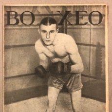 Coleccionismo deportivo: REVISTA BOXEO N° 570 (1936). HUAT, EDUARDO PRIMO, FELIX EXPÓSITO, IBARRA, ORTEGA, SANGCHILI. Lote 276501358