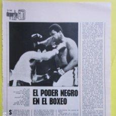 Coleccionismo deportivo: AÑO 1972 - BOXEO EL PODER NEGRO CASSIUS CLAY MOHAMED ALI - 1 PAGINAS. Lote 276538043