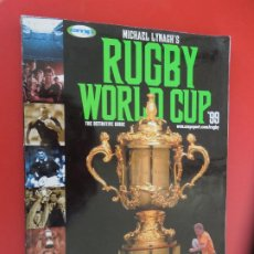 Coleccionismo deportivo: RUGBY WORLD CUP 99 THE DEFINITIVE GUIDE - MICHAEL LINACH'S - 258 PAGINAS. Lote 278279238