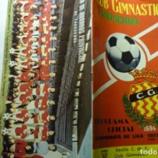 Coleccionismo deportivo: PROGRAMA PARTIDO GIMNASTIC TARRAGONA-SEVILLA 1973-74 FOTOS-ARTICULOS-PUBLICIDAD ETC 24 PAG. Lote 278802358