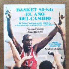 Collectionnisme sportif: BALONCESTO REVISTA NUEVO BASKET N° ESPECIAL EL AÑO DEL CAMBIO 83 - 84. Lote 278941273