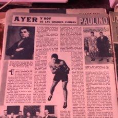 Coleccionismo deportivo: 2 HOJAS RECORTES DE ARTÍCULO SOBRE PAULINO UZCUDUN. REVISTA SEMANA 1169 DE 1962. Lote 279442708