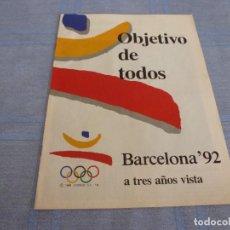 Coleccionismo deportivo: (BTA) REVISTA OBJETIVO DE TODOS,OLIMPIADAS BARCELONA-92 A TRES AÑOS VISTA.. Lote 280380093