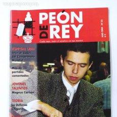 Coleccionismo deportivo: REVISTA PEON DE REY Nº 33. AGOSTO 2004. AJEDREZ. KASIMDZHANOV CAMPEON DEL MUNDO. TDKC116. Lote 287801163