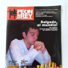 Coleccionismo deportivo: REVISTA PEON DE REY Nº 16. SEGUNDA ETAPA. SMYSLOV. TOPALOV. AJEDREZ. TDKC117. Lote 287865998