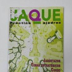 Coleccionismo deportivo: REVISTA JAQUE PRACTICA AJEDREZ Nº 51. PELDAÑO FINAL. JAQUETAZOS. TDKC118. Lote 288705068