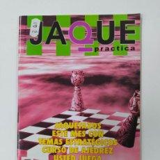 Coleccionismo deportivo: REVISTA JAQUE PRACTICA AJEDREZ Nº 53. 2006. TEMAS ESTRATEGICOS. TDKC118. Lote 288705288