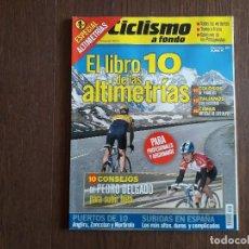 Coleccionismo deportivo: REVISTA CICLISMO A FONDO, ESPECIAL ALTIMETRÍAS Nº 1, ANGLIRU, ZONCOLÁN, MORTIROLO.... Lote 289533698